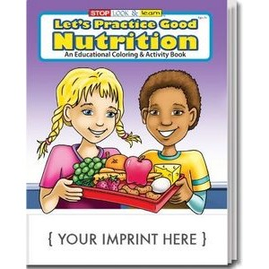 Let's Practice Good Nutrition Coloring & Activity Book